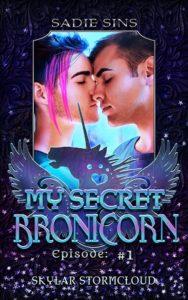 My Secret Bronicorn #1: Skylar Stormcloud cover