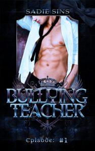 Bullying Teacher #1 cover