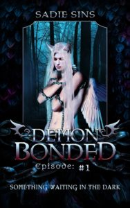 Demon Bonded #1: Something Waiting In The Dark cover