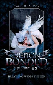 Demon Bonded #2: Breathing Under The Bed cover