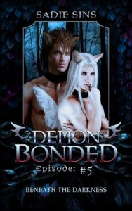 Demon Bonded #5: Beneath The Darkness cover