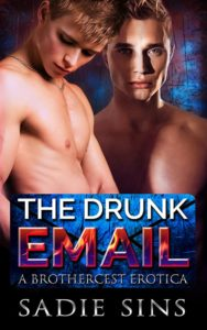 The Drunk Email: A Brothercest Erotica cover